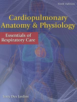 Cardiopulmonary Anatomy & Physiology By Des Jardins, Terry
